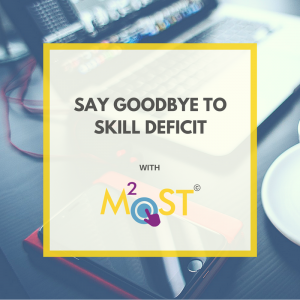 M2OST Goodbye to skill deficit